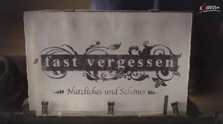 Servus-TV-Sendereihe-Fast-vergessen